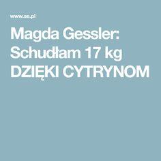 Magda Gessler: Schudłam 17 kg DZIĘKI CYTRYNOM