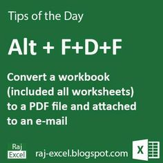 Microsoft Excel Short Cut Keys: Alt+FDF  Convert (save as a copy) a work book (included all worksheets) to a PDF file and attached to an e...