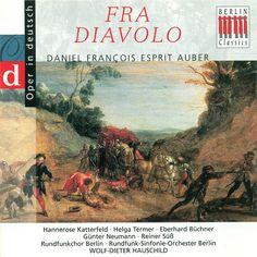 Auber: Fra Diavolo-Wolf-Dieter Hauschild-Berlin Classics