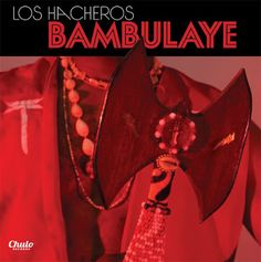 Expresión Latina: (2016) Los Hacheros - Mambulaye