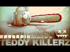 Teddy Killerz - Violence - YouTube