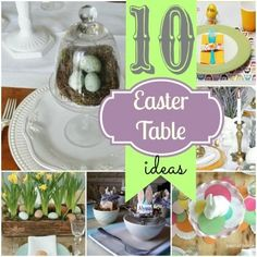 10 Easter Table ideas!