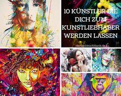 Darumbinichblank.de I 10 Künstler Die Dich Zum Kunstliebhaber machen...Die Kunstwerke dieser Künstler, wirst auch du zu schätzen wissen. #art #kunst #streetart
