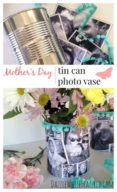 Make a personalized gift for mom or grandma this Mother's Day with a photo vase. Using a tin can and some print-from-home photos, decoupage a pretty vase or fun gift basket./ via DazzleWhileFrazzled blog