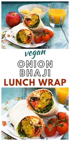 A tasty vegan lunch wrap made with spicy Indian onion bhajis (you could use other fritters, vegetable pakora or falafel instead) , grated vegetables and a tangy sauce. Great for lunch or dinner with a side salad. #veganlunch #veganlunchrecipes #veganmealprep #veganlunchprep #vegansandwiches