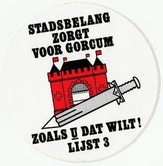 Sticker Stadsbelang zorgt voor Gorcum zoals u dat wilt - lijst 3   by Barry van Baalen