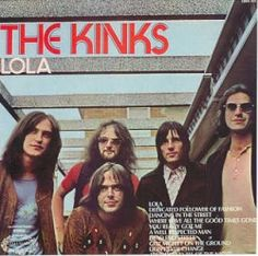 Lola is one of The Kinks greatest hits, and also one of the earliest hit singles to be about transsexuals and transvestites. Needless to say,...
