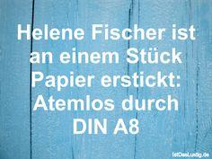 Helene Fischer ist an einem Stück Papier erstickt: Atemlos durch DIN A8