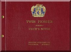 Scottish Aviation Twin Pioneer Series 2 Aircraft Crew Notes Manual - Aircraft Reports - Manuals Aircraft Helicopter Engines Propellers Blueprints Publications
