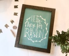 A personal favorite from my Etsy shop https://www.etsy.com/listing/498506350/he-is-risen-easter-hand-lettered-sign