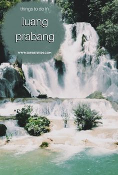 Top 5 Things to do in Luang Prabang, Laos | 50 First Steps