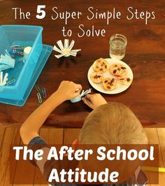Looking for a way to beat that after school attitude? Here it is, and it couldn't be easier!