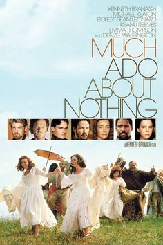 Much Ado About Nothing (1993). Kenneth Branagh, Emma Thompson. Romantic | Drama | Comedy.