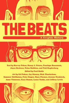The Beats: A Graphic History, by Harvey Pekar