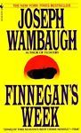 Finnegan's Week by Joseph Wambaugh (1994, Paperback, Stepback Cover)