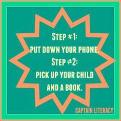 Put down your phone and read to your child!