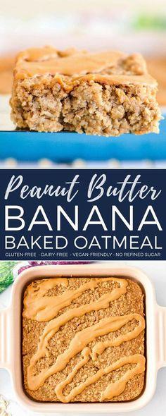 This Healthy Peanut Butter Banana Baked Oatmeal is the perfect make-ahead breakfast recipe! It's gluten-free, dairy-free, & vegan-friendly with no refined sugar! #peanutbutter #bakedoatmeal #banana #breakfast #recipe #glutenfree #dairyfree #veganfriendly #kidfriendly #healthyrecipe