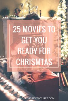 Get in the holiday spirit with these 25 Christmas movies! Click through to read about my favorites!