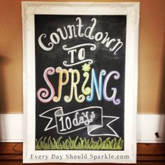 Chalkboard - Countdown to Spring, change to vacation or whatever