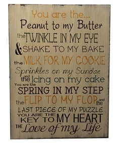 'Peanut to My Butter' Sign