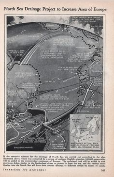 North Sea Drainage Project to Increase Size of Europe (1930). via Retronaut. [It's kind of hard to believe now that people seriously considered  projects like this ...]