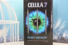 Celula 7 Kerry Drewery