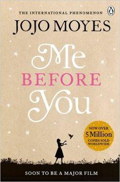 Me Before You: Amazon.co.uk: Jojo Moyes: 9780718157838: Books