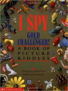 I Spy Gold Challenger: A Book of Picture Riddles: Jean Marzollo, Walter Wick: 0038332817386: Amazon.com: Books