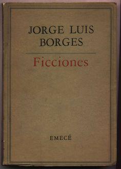 Jorge Luis Borges.  Ficciones
