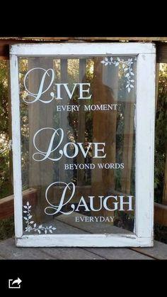 Old window live live laugh