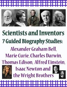 This is a bundled set of 7 of my guided biographies for the following scientists and inventors: Alexander Graham Bell, Marie Curie, Charles Darwin, Thomas Edison, Albert Einstein, Isaac Newton, and the Wright Brothers.  Each one of these is listed separately but you save a third of the cost when buying the bundled set.