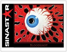 Bloodshot , one of a series of 5