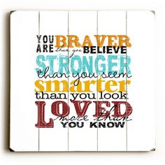 Inspirational quotes for kids new you are braver than you believe stronger Encouraging Quotes For Kids, Positive Quotes For Teens, Motivational Quotes For Kids, Inspiring Quotes, Inspiring Messages, Quotes Kids, Education Quotes For Teachers, Quotes For Students, Quotes To Live By