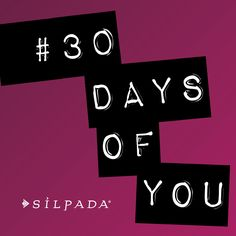 Follow Silpada on Facebook (Facebook.com/SilpadaDesigns), Instagram (@SilpadaDesigns) and here on Pinterest to join the #30DaysOfYou movement!