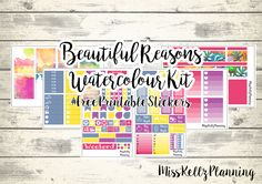 Beautiful Reasons - Water colour kit - #ErinCondren #FreePrintableStickers #PlanWithMe