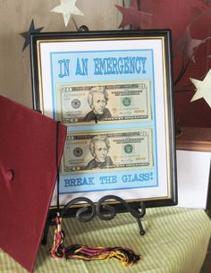 money in a frame - perfect for a grad.