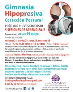 PRÓXIMOS GRUPOS DE APRENDIZAJE DE GIMNASIA HIPOPRESIVA Comenzamos el lunes 19 mayo  Información y reserva de plazas: itahipopresivoslaspalmas@gmail.com · 606 12 95 99