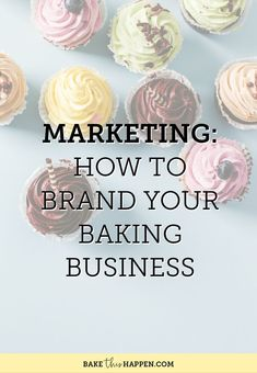 How To Brand Your Baking Business