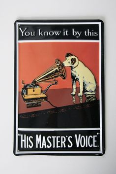 "Schild ""The Masters Voice"""
