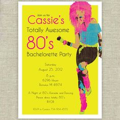Holy Crap, this is awesome! 80's Glam Girl Bachelorette Party by DreamingInspirations on Etsy, $2.00