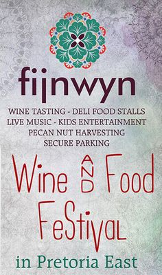 Fijnwyn Wine & Food Festival in Pretoria East + 2 May Wine Food, Food And Drink, Wine And Food Festival, Deli Food, Pecan Nuts, Food Stall, Pretoria, Wine Tasting, Wine Recipes