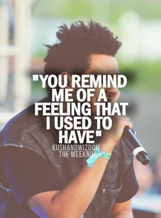 the weeknd quotes - Google Search