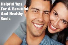 Helpful Tips For A Beautiful And Healthy Smile When you have fresh breath and white teeth, the only thing you can do is to smile, and these easy tips will help you make your smile healthier and more beautiful in a jiff.