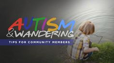Autism & Wandering – Tips for Community Members  Wandering or elopement is common in individuals with autism. This is more prevalent in non-verbal kids. If you happen to live in a community where autism is present, it is imperative to know precautionary measures should you come across a wandering individual with autism. Unlike atypical kids and teens (or even adults), individuals with autism who wanders are... Read more: http://livingautismnow.com/autism-wandering-tips-for-community-members/