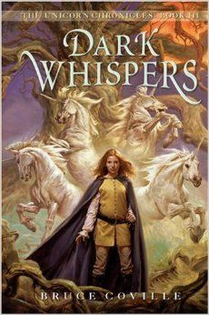 Additional text for the last book club meeting. This allows students to preview other books by the authors or in the same series of the book club books. Dark Whispers (The Unicorn Chronicles), by Bruce Coville.