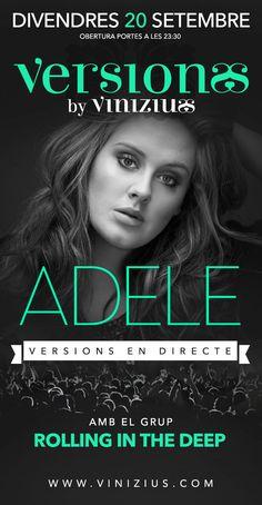 Divendres 20 de setembre, Rolling in the Deep versionarà a #Adele!! Si t'agrada el #soul, no pots faltar!!