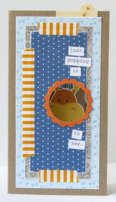 """Just Popping In"" card, by Gretchen McElveen for Bella Blvd"