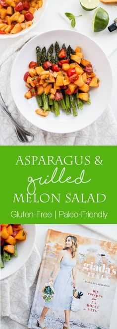 Asparagus and Grilled Melon Salad - Perry's Plate Gluten Free Sides Dishes, Healthy Side Dishes, Side Dishes Easy, Healthy Salads, Main Dishes, Healthy Food, Grilling Recipes, Paleo Recipes, Dinner Recipes