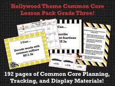 Hollywood Theme Grade Three Common Core Lesson Planning Pack    This lesson pack contains everything you will need to teach, track, and display the Common Core State Standards for Grade Three! With 192 pages!  http://www.theorganizedclassroomblog.com/index.php/ocb-store/view_document/238-hollywood-theme-grade-three-common-core-lesson-planning-pack  $5.99