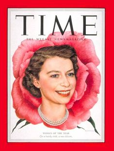 1953: TIME names a newly crowned Queen Elizabeth ll its Woman of the Year | #QEII